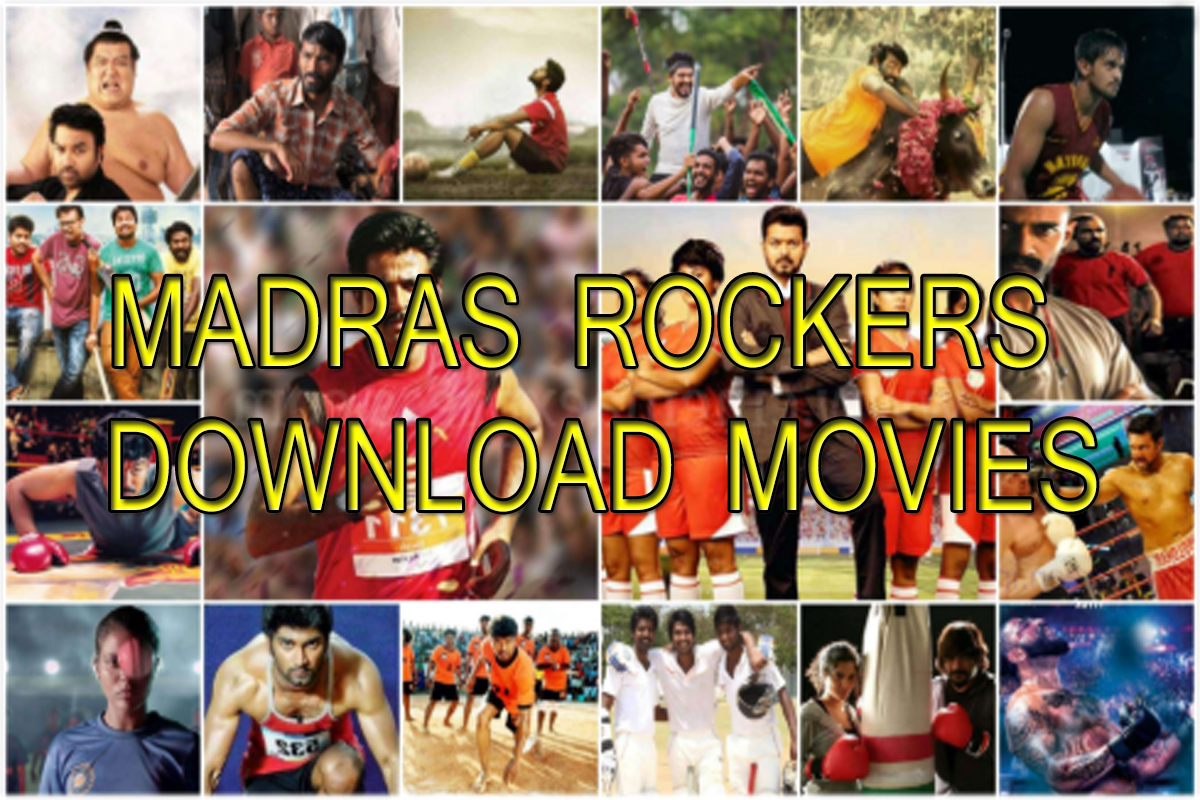 Madras Rockers Download Tamil Telugu New Movies